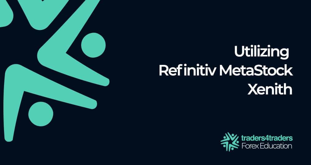 How To Use Refinitiv MetaStock Xenith